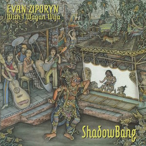 ShadowBang - Evan Ziporyn