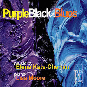 Purple Black and Blues - Elena Kats-Chernin