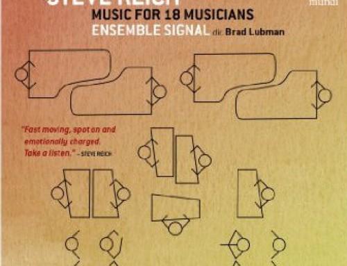 Music for Eighteen Musicians (wins Diaposan D'or) with Ensemble Signal