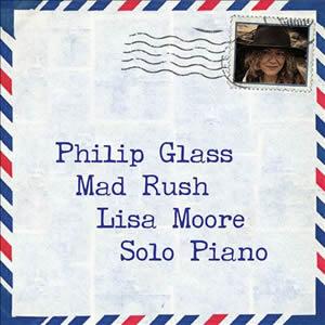 Mad Rush - Philip Glass